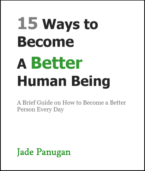 Become a Better Human Being Jade Panugan