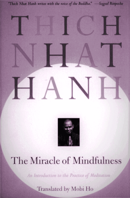 the-miracle-of-mindfulness